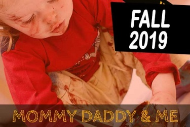 2019_fall_mommy_daddy_and_me