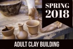 2018_spring_adult_clay_building
