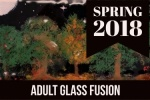2018_spring_adult_glass_fusion