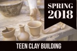 2018_spring_teen_clay_building