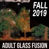 2019_fall_adult_glass_fusion_1200