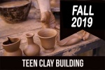 2019_fall_teen_clay_building