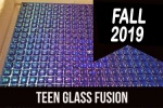 2019_fall_teen_glass_fusion