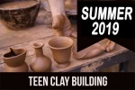 2019_summer_teen_clay_building