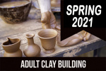 2021_spring_adult_clay_building