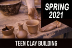 2021_spring_teen_clay_building