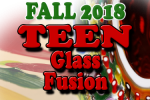 teen_glass_fusion_fall2018