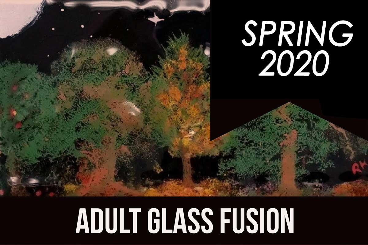 adultglassfusionspring2020