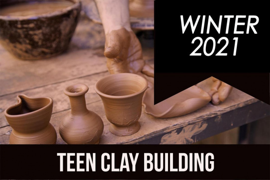 2021_winter_teen_clay_building